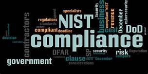 NIST COMPLIANCE GOVERNMENT MANUFACTURING CYBER SECURITY COMPLIANCE REGULATIONS